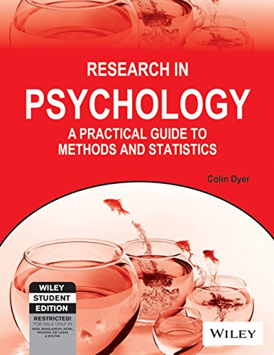 Research in Psychology: A Practical Guide to Methods and Statistics: Colin Dyer