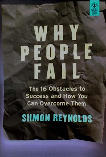 9788126536641: Why People Fail: The 16 Obstacles to Success and How You Can Overcome Them