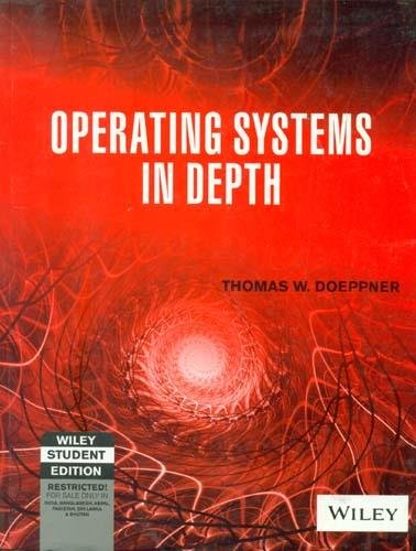 Operating Systems in Depth: Thomas W. Doeppner
