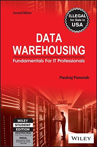 Data Warehousing: Fundamentals for IT Professionals (Second Edition): Paulraj Ponniah