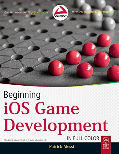 9788126537310: Beginning iOS Game Development