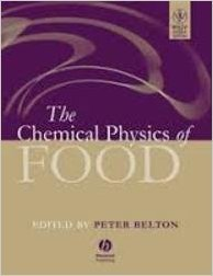 9788126537556: The Chemical Physics of Food