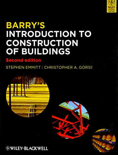 Barrys Introduction To Construction Of Buildings, 2Nd: Emmitt S.
