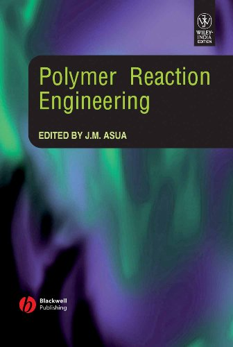 9788126538072: POLYMER REACTION ENGINEERING