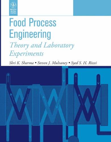 Food Process Engineering: Theory and Laboratory Experiments: Shri K. Sharma,Steven J. Mulvaney,Syed...