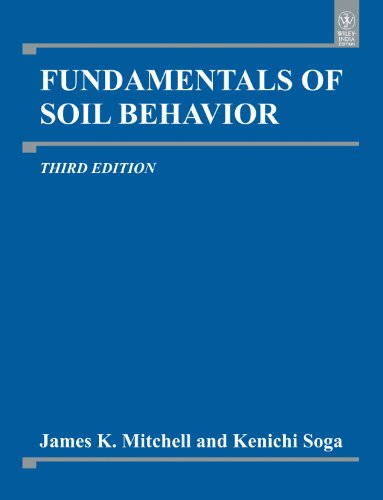 9788126538539: Fundamentals of Soil Behavior, 3rd ed.