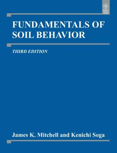9788126538539: Fundamentals of Soil Behavior