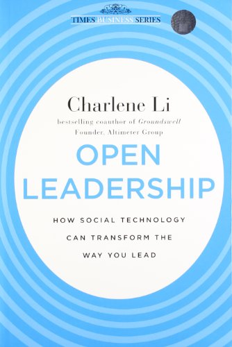 9788126538607: OPEN LEADERSHIP: HOW SOCIAL TECHNOLOGY CAN TRANSFORM THE WAY YOU LEAD