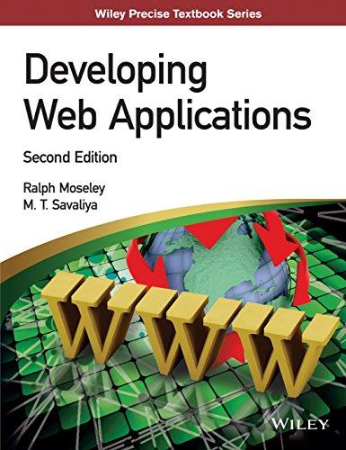 Developing Web Applications (Second Edition): M.T. Savaliya,Ralph Moseley