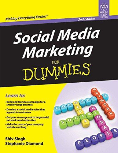 9788126538713: [(Social Media Marketing For Dummies)] [ By (author) Shiv Singh, By (author) Stephanie Diamond ] [April, 2012]
