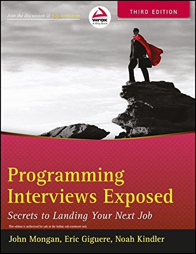 9788126539116: Programming Interviews Exposed: Secrets To Landing Your Next Job, 3Rd Edition