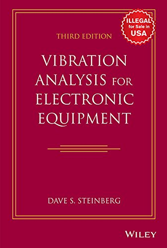 Vibration Analysis for Electronic Equipment, 3rd Edition