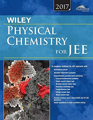 PHYSICAL CHEMISTRY FOR JEE (MAIN & ADVANCED): WILEY EDITORIAL TEAM