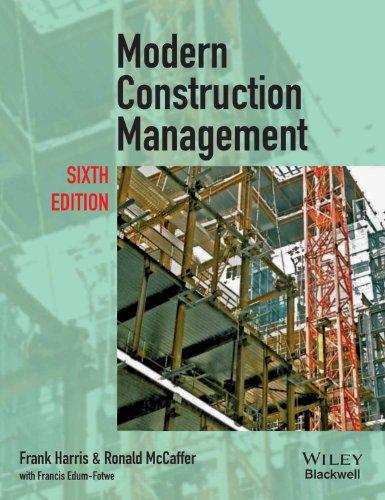 Modern Construction Management (Sixth Edition): Frank Harris,Ronald Mccaffer