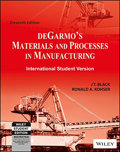 9788126540464: Materials and Processes in Manufacturing, 11th ed.