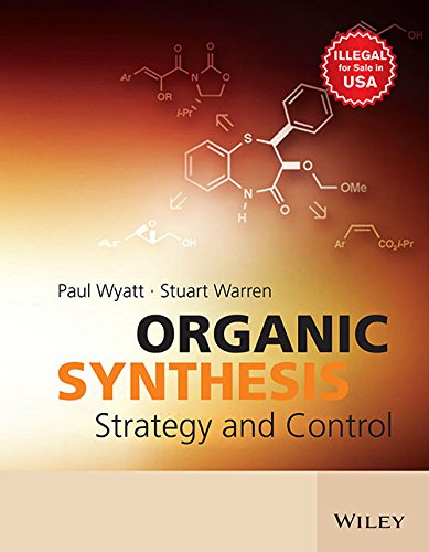 9788126540495: Organic Synthesis: Strategy and Control