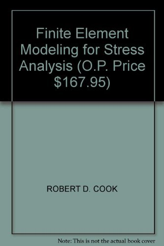 9788126540563: FINITE ELEMENT MODELING FOR STRESS ANALYSIS