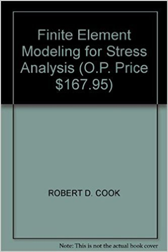 9788126540563: Finite Element Modeling for Stress Analysis (O.P. Price $167.95)