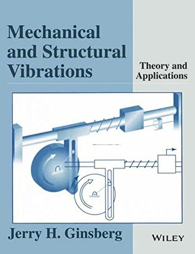 9788126540570: Mechanical and Structural Vibrations: Theory and Applications (O.P. Price $187.95)