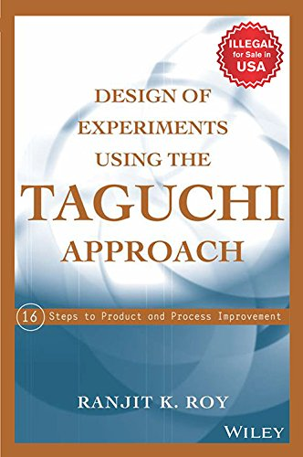 9788126541065: Design of Experiments Using The Taguchi Approach: 16 Steps to Product and Process Improvement (O.P. Price $165.00)
