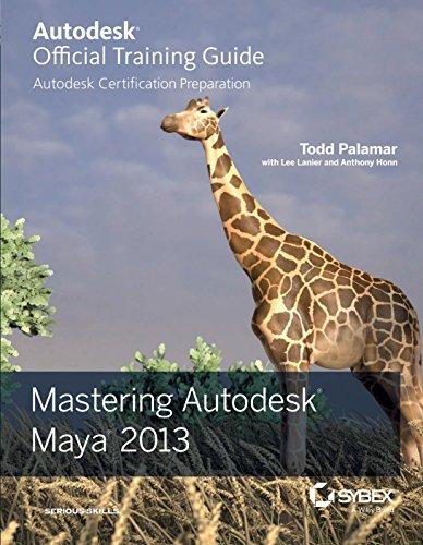 Mastering Autodesk Maya 2013: Anthony Honn,Lee Lanier,Todd Palamar