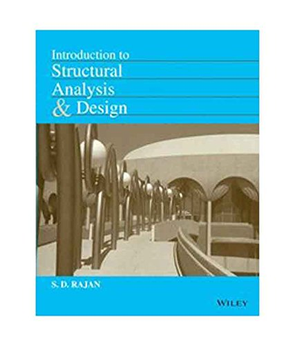 9788126541362: Introduction to Structural Analysis & Design