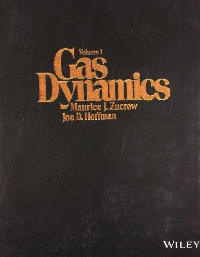 Gas Dynamics, Vol.1: ZUCROW