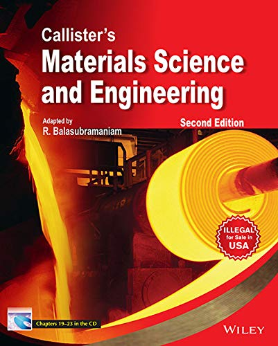 Callisters Materials Science And Engineering (With Cd): R. Balasubramaniam, Callisters