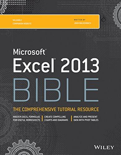 Microsoft Excel 2013 Bible: JOHN WALKENBACH