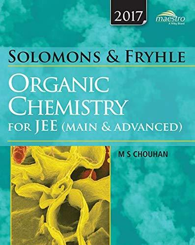 Organic Chemistry For Jee (Main & Adv): Solomons & Fryhle