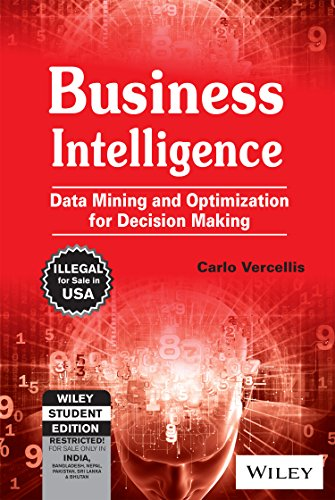 9788126541881: Business Intelligence: Data Mining And Optimization For Decision Making