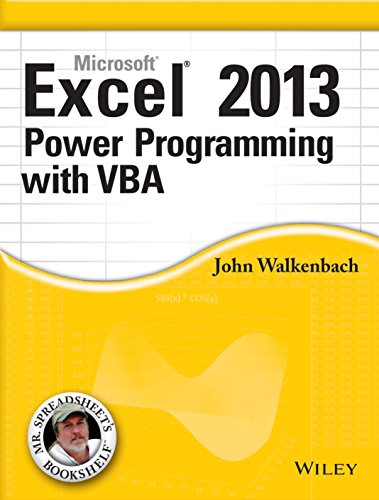 Microsoft Excel 2013 Power Programming with VBA: John Walkenbach