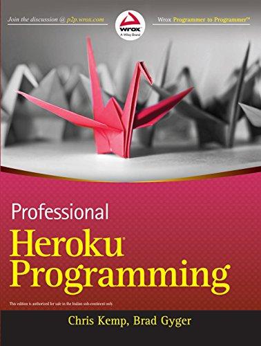 9788126542789: Professional Heroku Programming (Wrox)