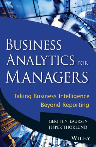 9788126544127: Business Analytics for Managers: Taking Business Intelligence Beyond Reporting