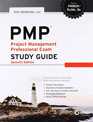 Pmp: Project Management Professional Exam Study Guide, Seventh Edition: Kim Heldman