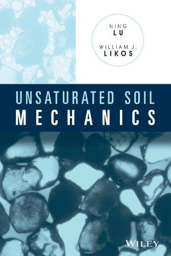 Unsaturated Soil Mechanics: William J. Likos