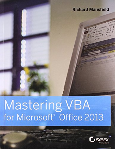 Mastering VBA for Microsoft Office 2013: Richard Mansfield