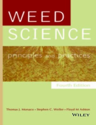 9788126545087: Weed Science: Principles and Practices, 4th Edition