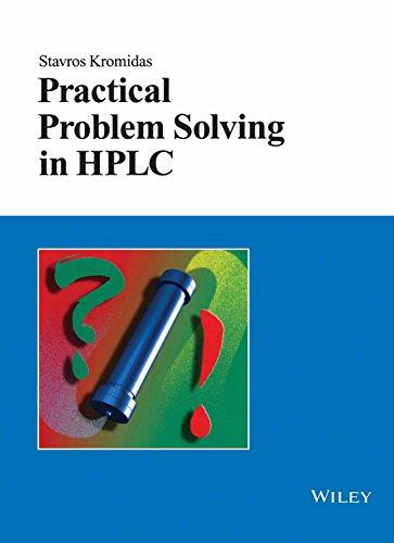 Practical Problem Solving in HPLC