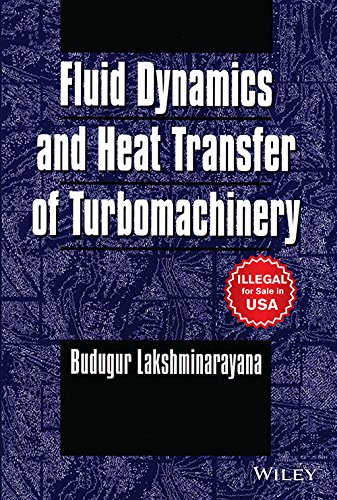9788126545797: Fluid Dynamics And Heat Transfer Of Turbomachinery (O.P. Price: $244..95)
