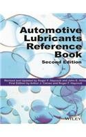 Automotive Lubricants Reference Book, 2Nd Edition: Roger F. Haycock