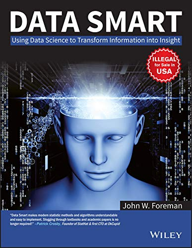 9788126546145: Data Smart: Using Data Science to Transform Information into Insight