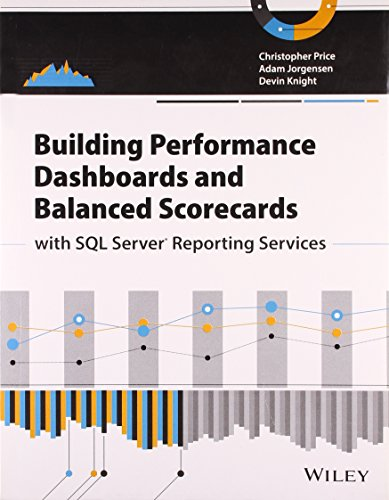 9788126546152: Building Performance Dashboards and Balanced Scorecards with SQL Server Reporting Services
