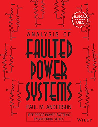 9788126546633: Analysis of Faulted Power Systems