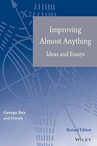Improving Almost Anything: Ideas and Essays (Revised Edition): Friends,George Box