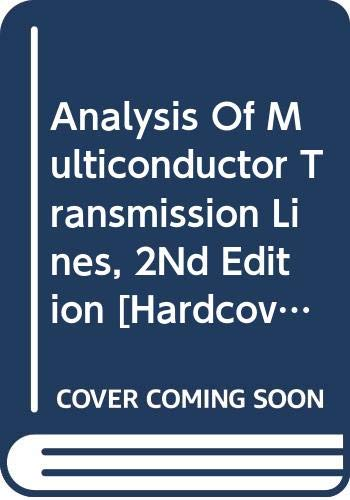 9788126547302: Analysis Of Multiconductor Transmission Lines, 2Nd Edition