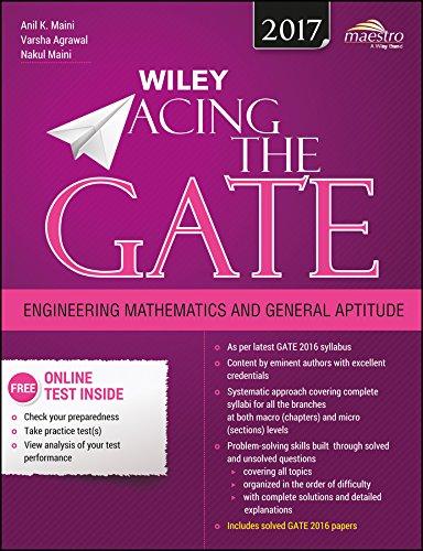 Wiley Acing the GATE: Engineering Mathematics and General Aptitude: Anil K. Maini,Nakul Maini,...