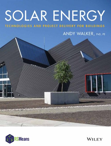 9788126547463: Solar Energy: Technologies and Project Delivery for Buildings