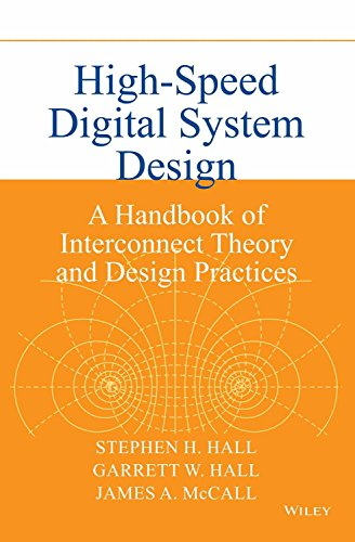 9788126548095: High Speed Digital System Design: A Handbook Of Interconnect Theory And Design Practices (O.P. Price $ 155.95)