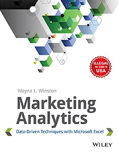 9788126548620: Marketing Analytics - Data-Driven Techniques With Microsoft Excel 1St Edition